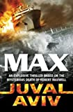 img - for Max by Juval Aviv (2006-07-06) book / textbook / text book