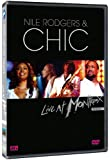 Chic - Live at Montreux 2004