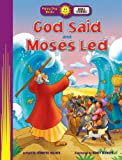 God Said and Moses Led (Happy Day Books: Bible Stories)