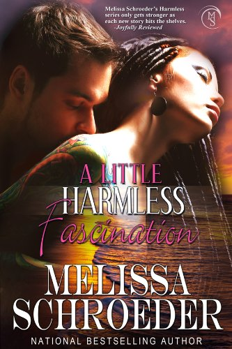 A Little Harmless Fascination: Harmless Book 7 by Melissa Schroeder