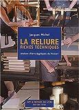 echange, troc Jacques Michel - La reliure