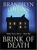 Brink of Death (Hidden Faces Series #2) (0786291710) by Collins, Brandilyn