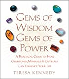 img - for Gems of Wisdom, Gems of Power: A Practical Guide to How Gemstones, Minerals and Crystals Can Enhance Your Life book / textbook / text book