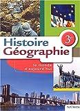 echange, troc Danielle Champigny, Olivier Loubes, Michel Bernier, Collectif - Histoire-Géographie, 3ème