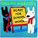 Gaspard and Lisa's Ready-for-School Words