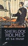 Sherlock Holmes et sa muse par Douglas