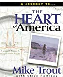 The Heart of America (0310220084) by Trout, Mike