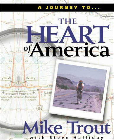 Heart of America, MIKE TROUT, STEVE HALLIDAY