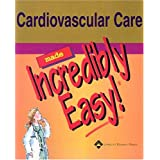 51WGGMAD02L. SL160 OU01 SS160 Cardiovascular Care Made Incredibly Easy! (Incredibly Easy! Series) (Paperback)