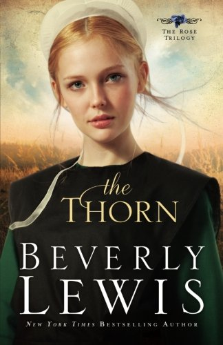 The Thorn (The Rose Trilogy, Book 1) (Volume 1) PDF
