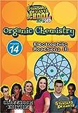 echange, troc Sds Organic Chemistry Module 14: Electrophilic III [Import USA Zone 1]