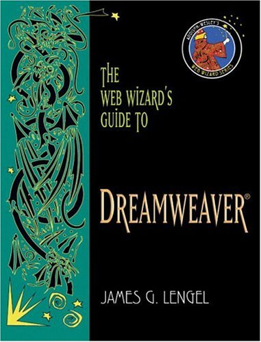 The Web Wizard's Guide to Dreamweaver (Addison-Wesley Web...