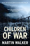 Walker Children of War: