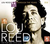 Through the Years: New York 19 Lou Reed