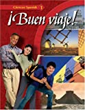 Glencoe Spanish ¡Buen viaje! Level 1, Student Edition (Spanish Edition)