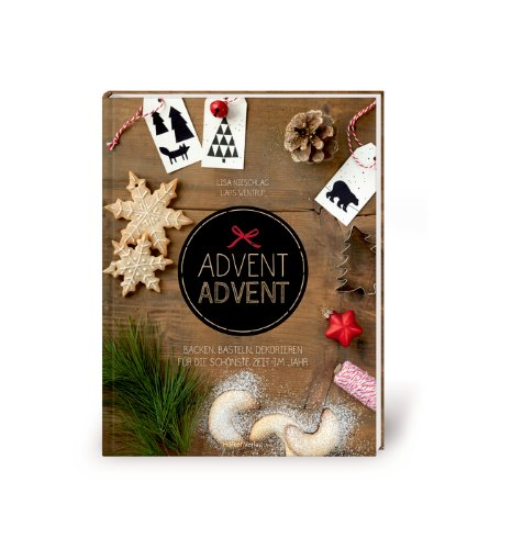 http://www.amazon.de/Advent-Backen-Basteln-Dekorieren-sch%C3%B6nste/dp/3881179399/ref=sr_1_1?s=books&ie=UTF8&qid=1414658579&sr=1-1&keywords=advent+advent