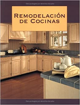 Remodelacion de Cocinas (Spanish Edition): Creative Publishing