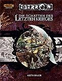 Die Schatten des letzten Krieges. Dungeons & Dragons, Abenteuer (3937255575) by Keith Baker