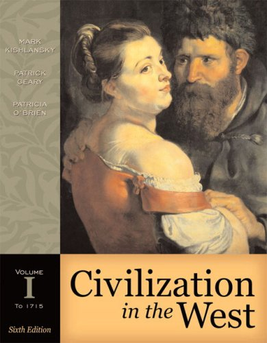 Civilization in the West, Volume I (to 1715) (Book Alone) (6th Edition)