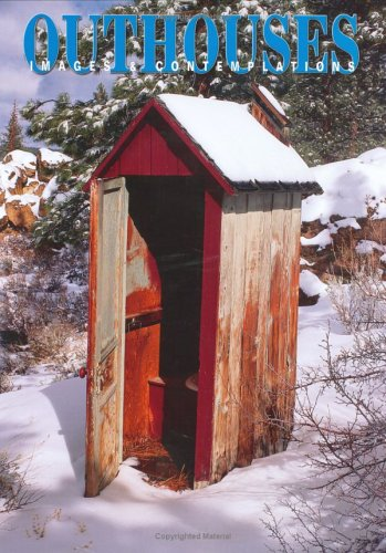 Outhouses: A Photographic Survey Book