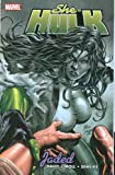 She-Hulk Volume 6: Jaded TPB: Jaded v. 6 (Graphic Novel Pb) Peter David