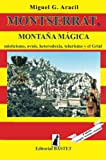 img - for Montserrat, monta a m gica (Spanish Edition) book / textbook / text book