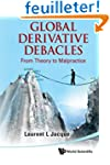 Global Derivative Debacles: From Theo...