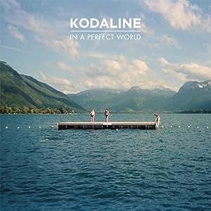 Pop CD, Kodaline - In A Perfect World[002kr]