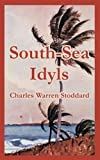 img - for South-Sea Idyls book / textbook / text book