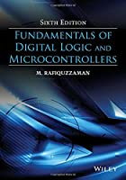 Fundamentals of Digital Logic and Microcontrollers, 6th Edition Front Cover
