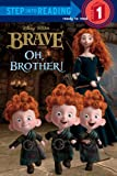 Apple Jordan Oh, Brother! (Disney/Pixar Brave) (Step Into Reading - Level 1 - Library)