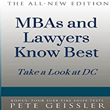 MBAs and Lawyers Know Best: Take a Look at DC (Bigshots' Bull) (       UNABRIDGED) by Pete Geissler Narrated by Steve Nellis