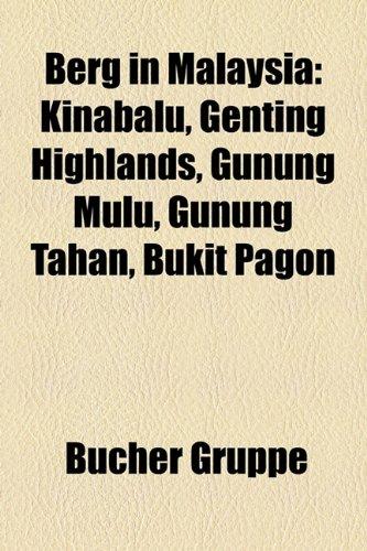berg-in-malaysia-kinabalu-genting-highlands-gunung-mulu-gunung-tahan-bukit-pagon