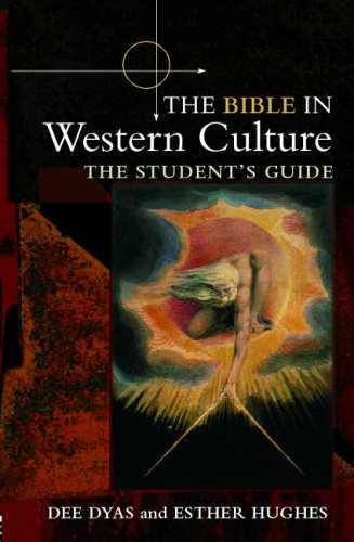 The Bible in Western Culture: The Student's Guide, DEE DYAS