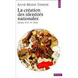 La cration des identits nationalespar Anne-Marie Thiesse