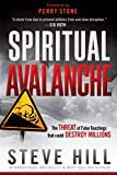 Spiritual Avalanche: The threat that could destroy millions