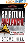 Spiritual Avalanche: The Threat of Fa...