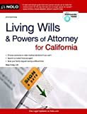 Living Wills and Powers of Attorney for California (Living Wills & Powers of Attorney for California)
