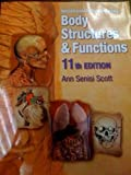 Workbook to Accompany Body Structures & Functions (11th Edition)