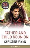 img - for Father and Child Reunion Part 3 (36 Hours Book 18) book / textbook / text book