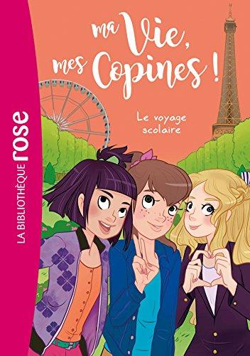 ma-vie-mes-copines-03-le-voyage-scolaire