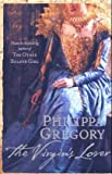 The Virgin's Lover Philippa Gregory