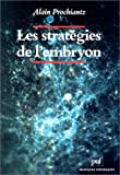 img - for Les strategies de l'embryon: Embryons, genes, evolution (Pratiques theoriques) (French Edition) book / textbook / text book