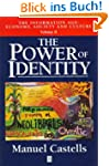 The Power of Identity: Economy, Socie...