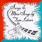 Songs & More Songs By Tom Lehrer