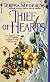 Thief of Hearts (0553563327) by Medeiros, Teresa