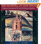 The Mapping of New Spain: Indigenous...