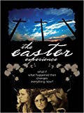 echange, troc  - The Easter Experience: What if What Happened then changes everything now?