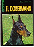img - for El Dobermann (Perros) (Spanish Edition) book / textbook / text book