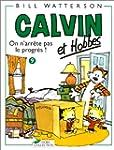 Calvin et Hobbes, tome 9 : On n'arr�t...